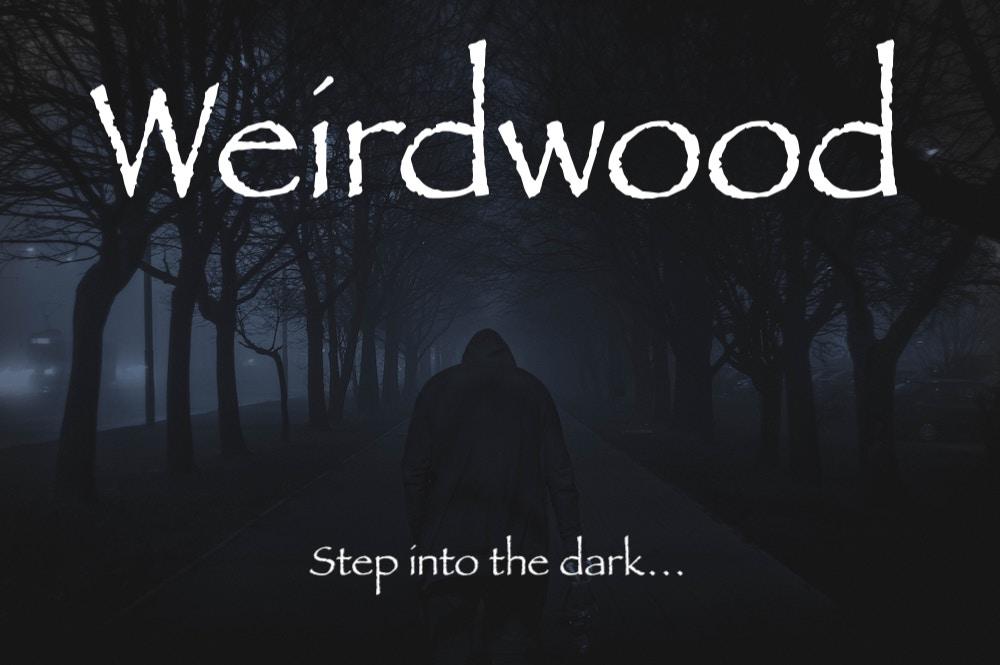 Weirdwood